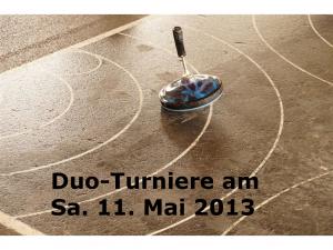 StSp Duoturnier 11 Mai 2013